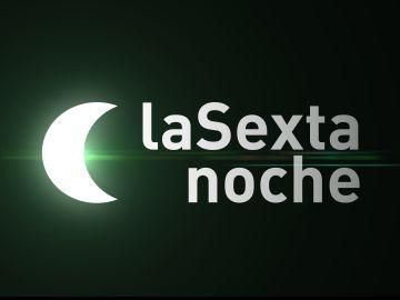 LA SEXTA NOCHE - Videos, Programa TV semanal de actualidad, Videos online -