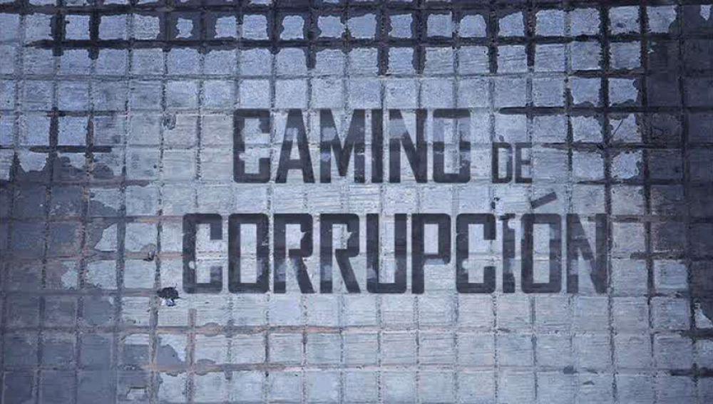 Camino de corrupción