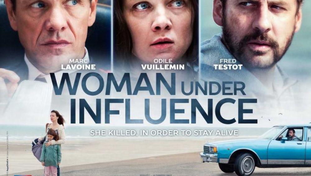 'Woman under influence'