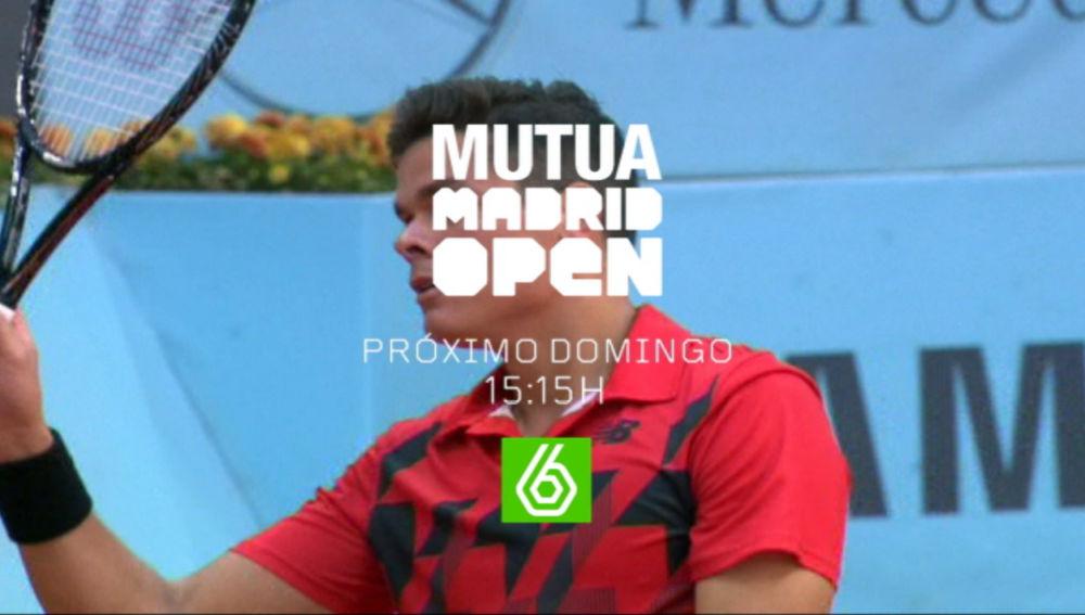 Mutua Madrid Open domingo 15.15h