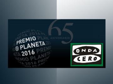 Onda cero Premio Planeta 2016