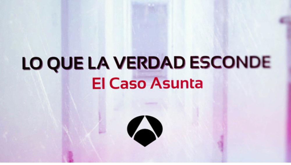 'Lo que la verdad esconde: El caso Asunta'