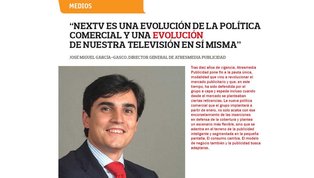 """""""Nextv es una evolución de la política comercial y una evolución de nuestra televisión en sí misma"""""""