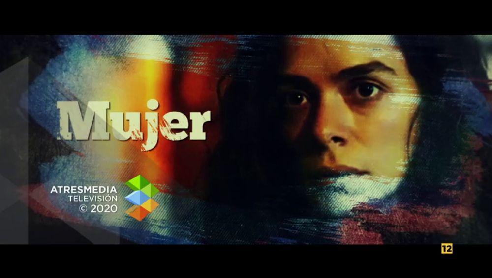 Antena 3 lanza el tráiler de 'Mujer'