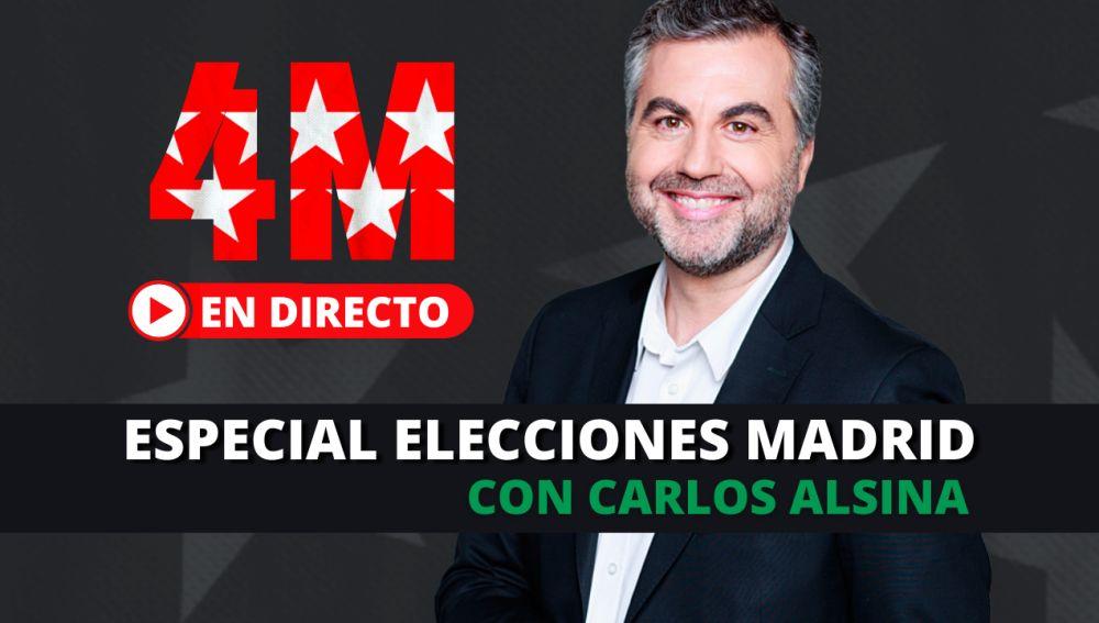 Especial Elecciones Madrid con Carlos Alsina