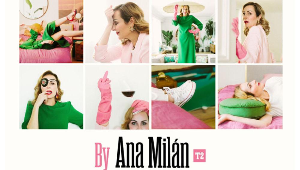 BY ANA MILAN