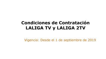 CONDICIONES DE CONTRATACIÓN LALIGATV Y LALIGA2TV