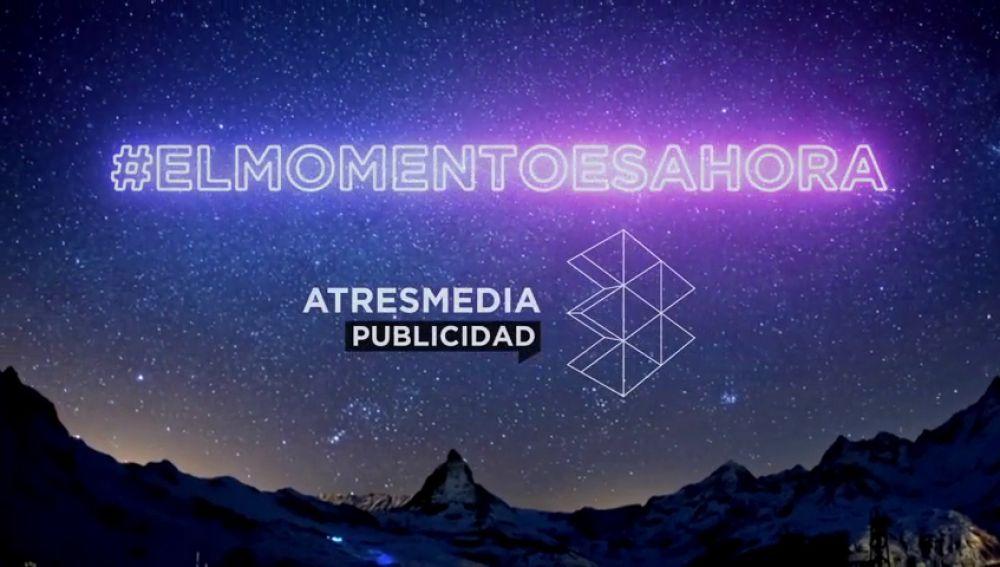 #ElMomentoEsAhora con Atresmedia
