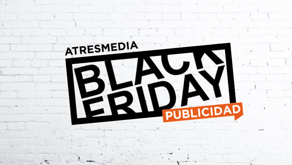 Black Friday 2020 Atresmedia Publicidad