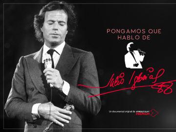 ATRESplayer PREMIUM estrena el documental original 'Pongamos que hablo de 'Julio Iglesias' este domingo