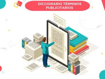 Diccionario Términos Publicitarios