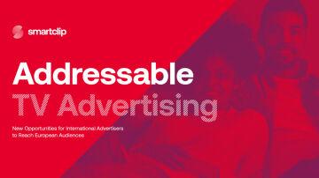 Nuevo informe sobre Adressable TV de Smartclip
